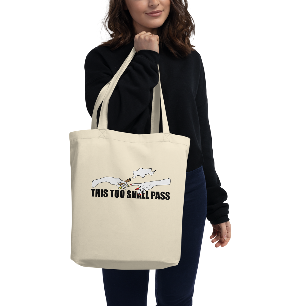 This Too Shall (Puff Puff) Pass Tote Bag