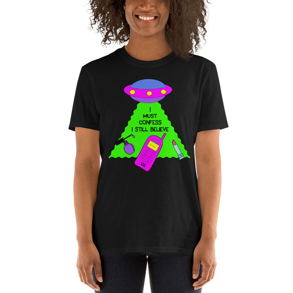 I Must Confess I Still Believe UFO Shirt