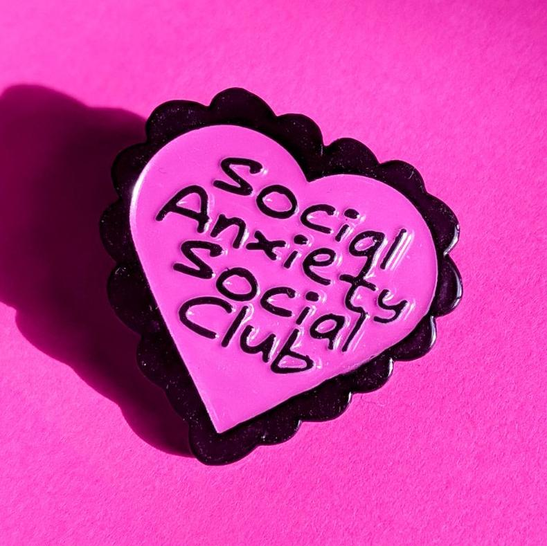 Social Anxiety Social Club Pin