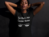 Eye Rolls Not Gender Roles Unisex T-Shirt