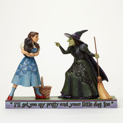 I'll Get You My Pretty - Dorothy with Wicked Witch  - Country N More Gifts
