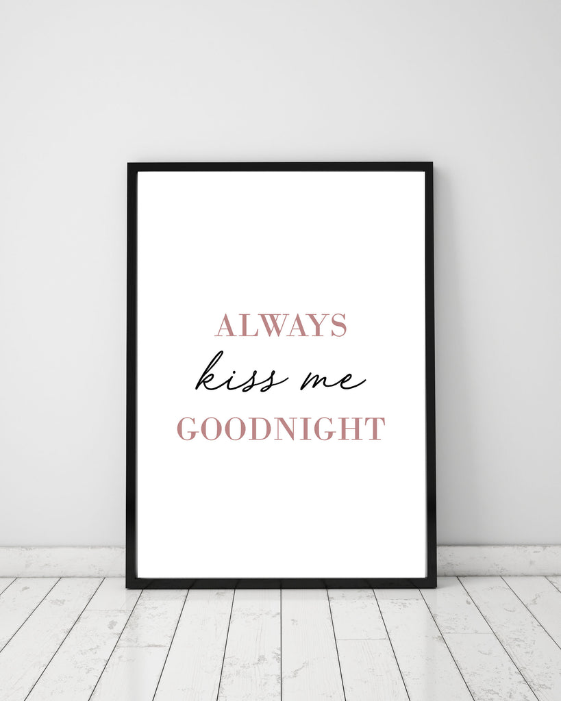 Always kiss me goodnight - Papercut Prints