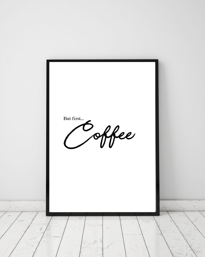 But first coffee - Papercut Prints
