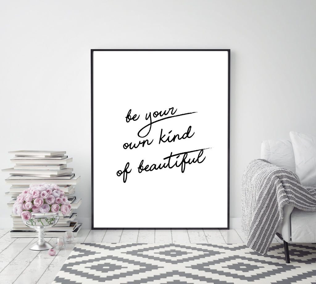 Be your own kind of beautiful - Papercut Prints