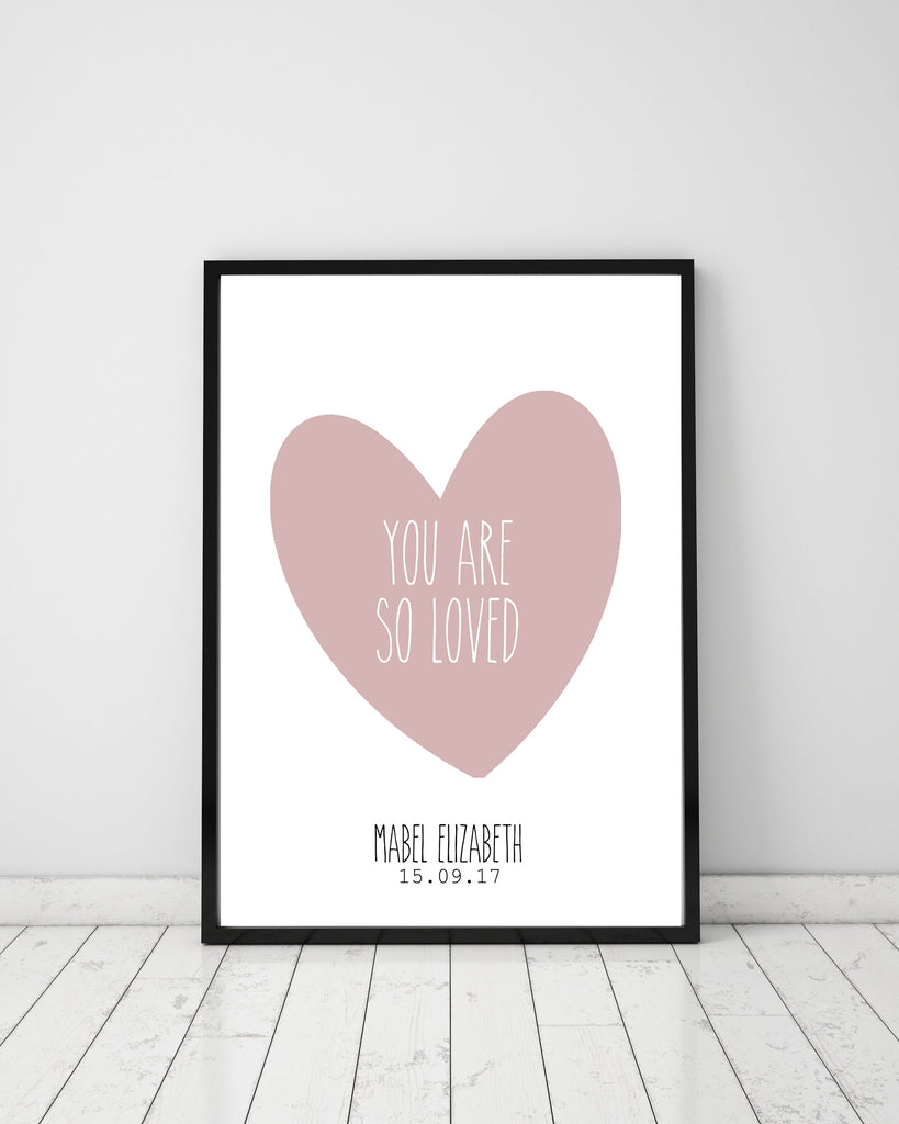 You are so loved - personalised - Papercut Prints
