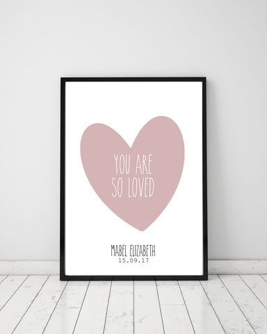 You are so loved - personalised