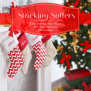 Stocking Suffers | Everything You Need for The Perfect Christmas