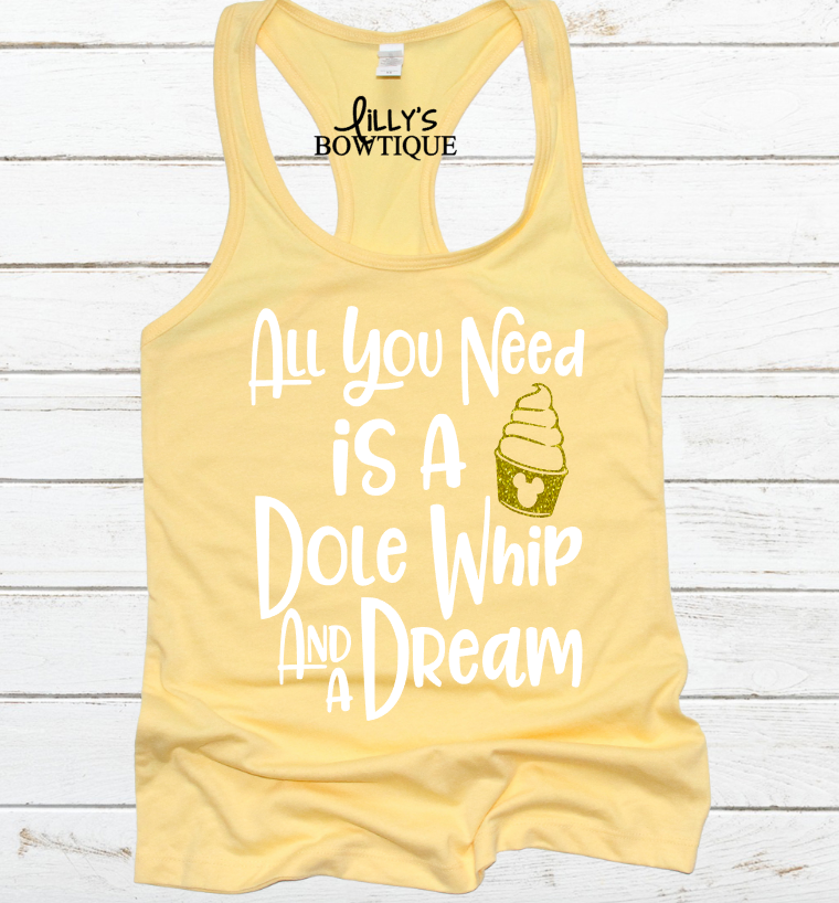 All You Need Is a Dole Whip And A Dream Tank
