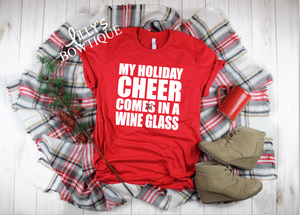 My Holiday Cheer Comes In A Wine Glass
