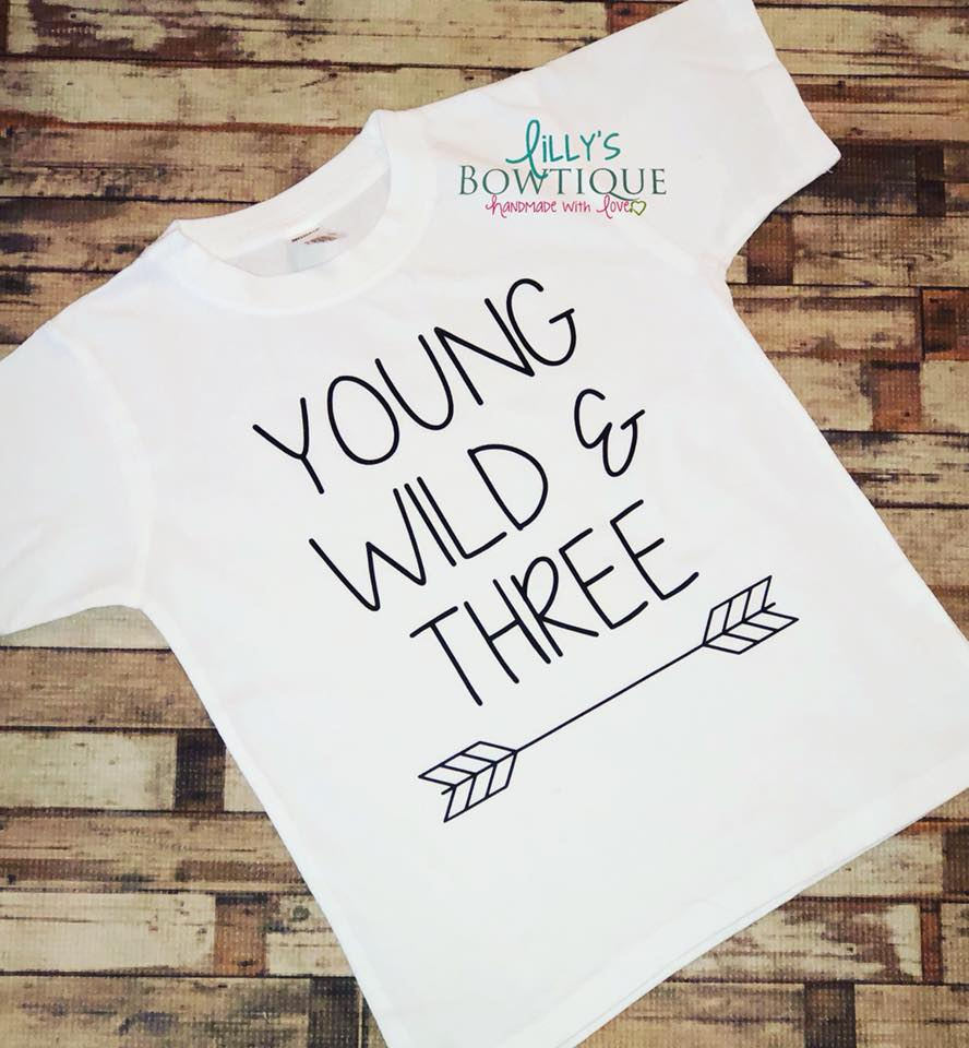 Yound Wild and Three Shirt