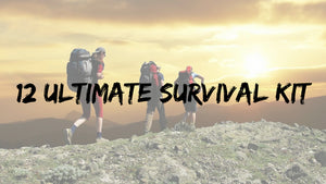 12 Ultimate Survival Kit for Backpackers