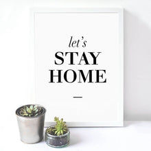 Let's Stay Home Wall Canvas art Poster