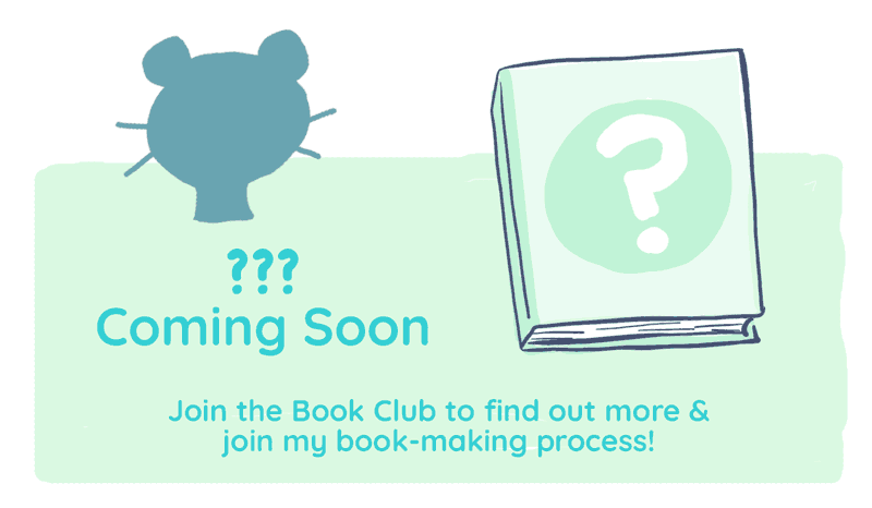 ??? Coming soon! Join the Fables & Fauna Book Club to find out more & join my book making process
