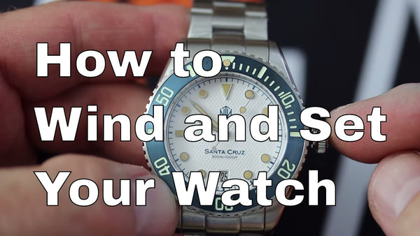 Tutorial:  How to Wind and Set Your Automatic Watch