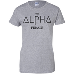 The Alpha Female Ladies' 100% Cotton T-Shirt