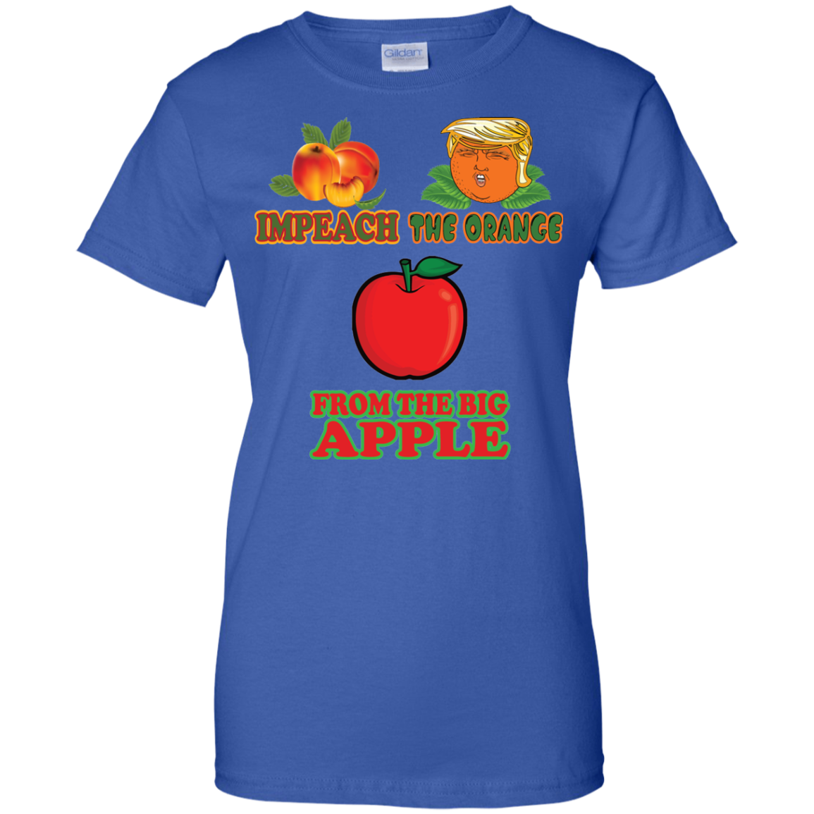 Impeach the Orange Apple Ladies' T-Shirt