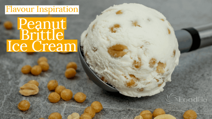 Flavour Inspiration – Peanut Brittle Ice Cream