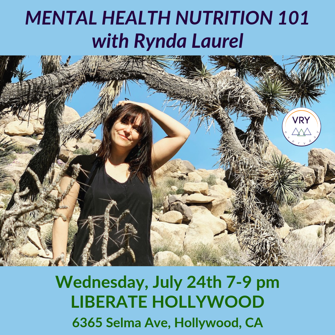 Mental Health Nutrition 101 Workshop at Liberate Hollywood July 24th.