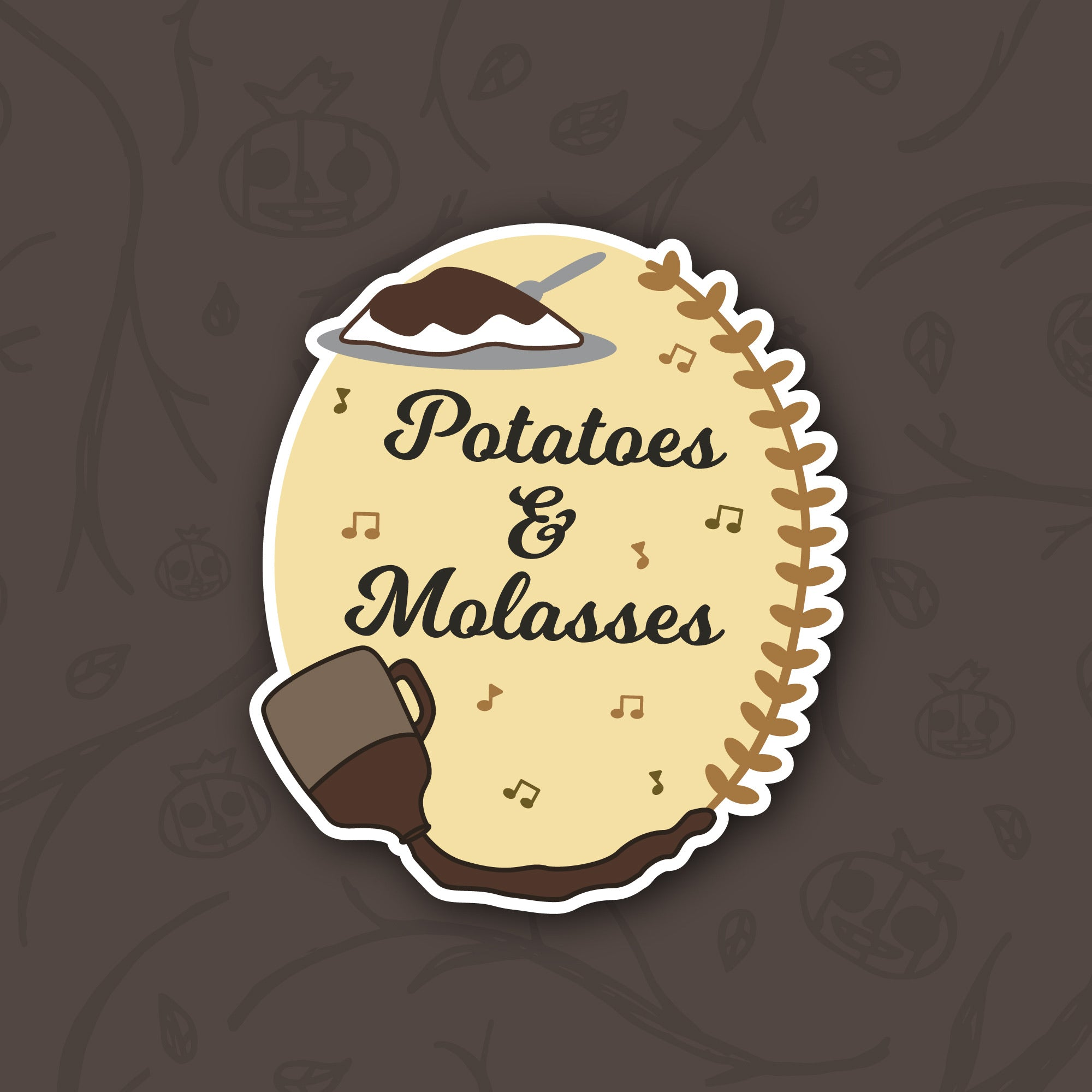 Potatoes & Molasses Sticker