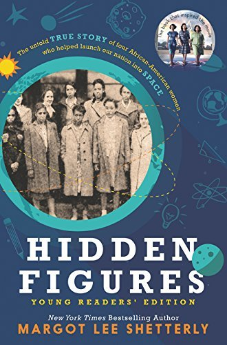 Hidden Figures - Young Readers' Edition