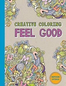 Feel Good (Creative Coloring)