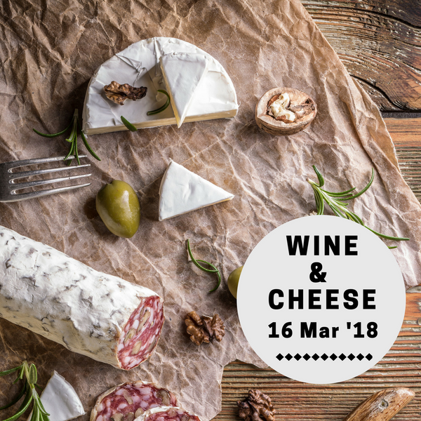 Wine & Cheese (16 Mar)