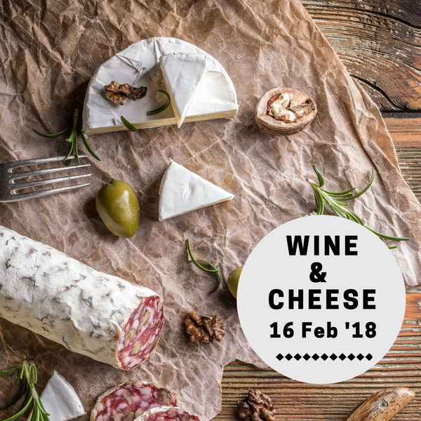 Wine & Cheese (16 Feb)
