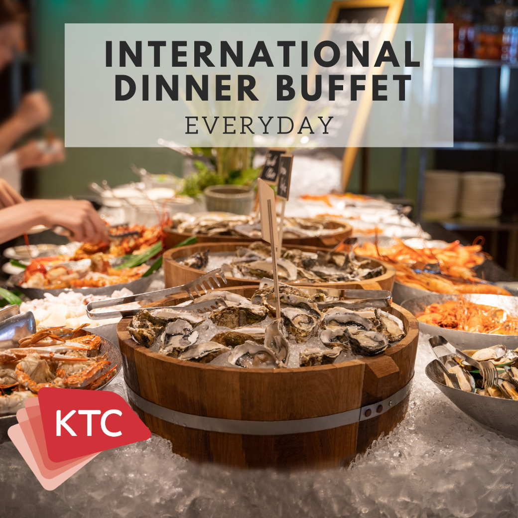 KTC Special Offer  - Dinner Buffet (Everyday)