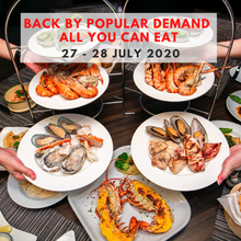 BACK BY POPULAR DEMAND ALL YOU CAN EAT (FOR 2 PERSONS) ONLY 27 - 28 JULY 2020