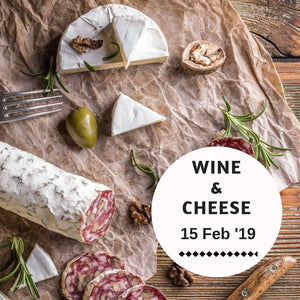 Wine & Cheese (15 Feb 19)