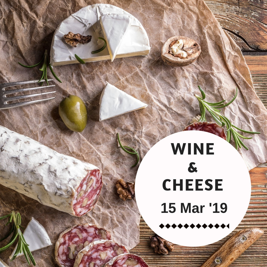 Wine & Cheese (15 Mar 19)
