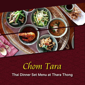 Chom Tara Dinner Set Menu