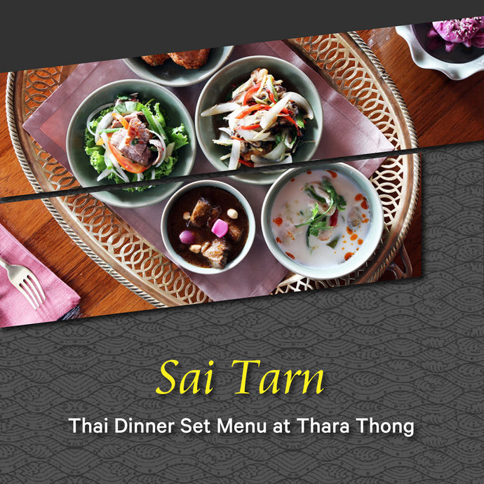 Sai Tarn Dinner Set Menu