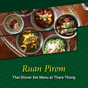 Ruan Pirom Dinner Set Menu
