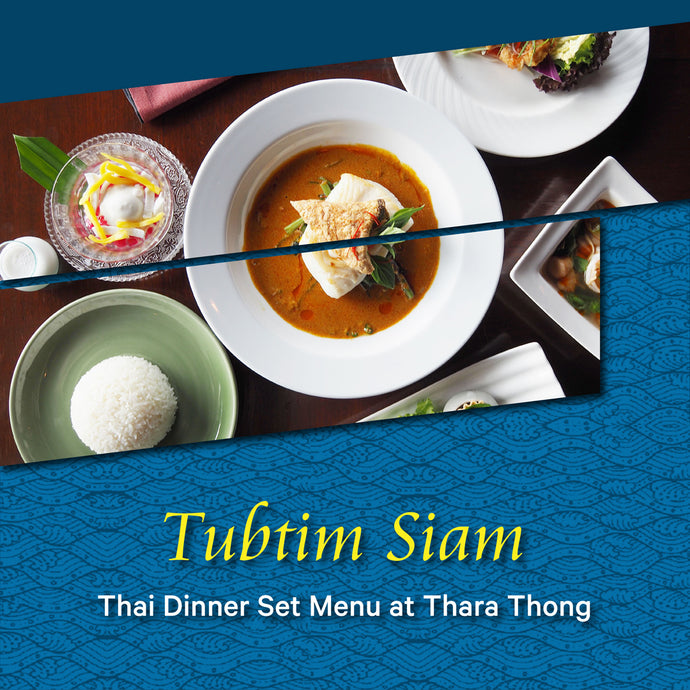 Tuptim Siam Dinner Set Menu