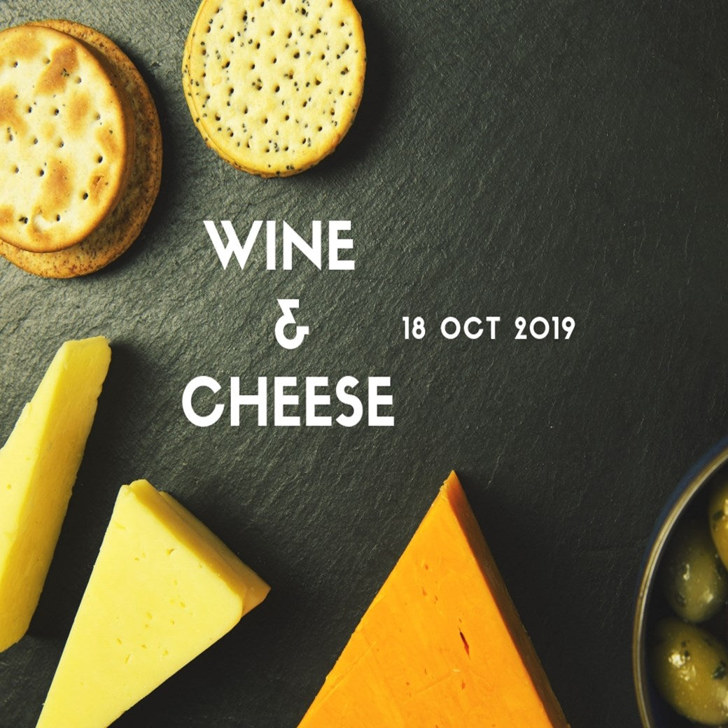 Wine & Cheese (18 Oct 19)