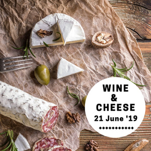 Wine & Cheese (21 Jun 19)
