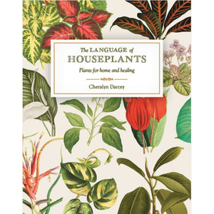 The Language  of House Plants