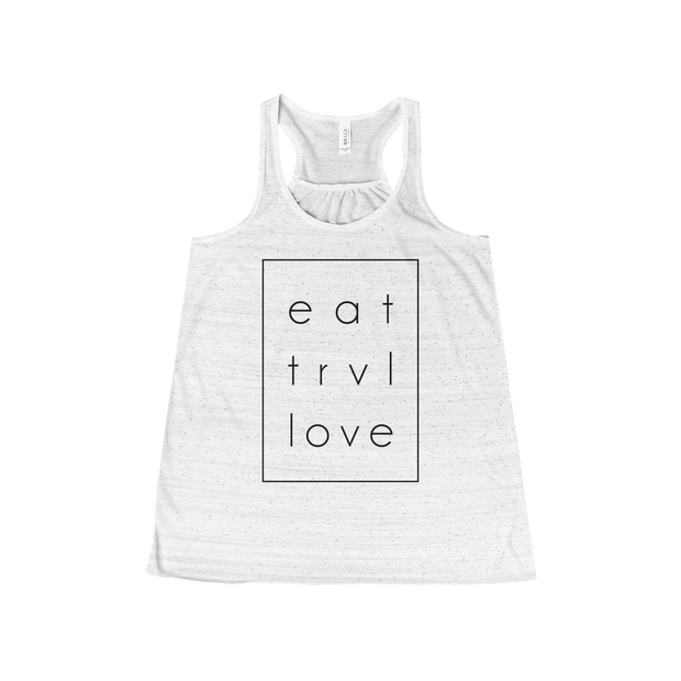 Women's Tank - Eat Trvl Love