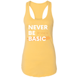 NEVER BE BASIC Ladies Racerback Tank
