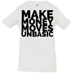 Make Money Moves Infant Jersey T-Shirt