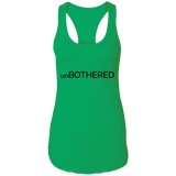 unBOTHERED Ladies Racerback Tank