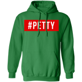 #PETTY Pullover Hoodie