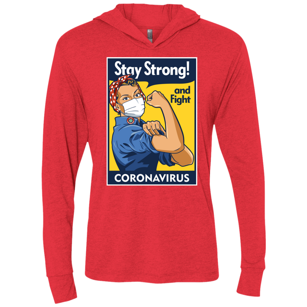 STAY STRONG Triblend LS Hooded T-Shirt