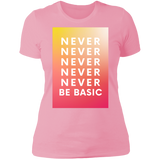 Never Never Be Basic Boyfriend T-Shirt