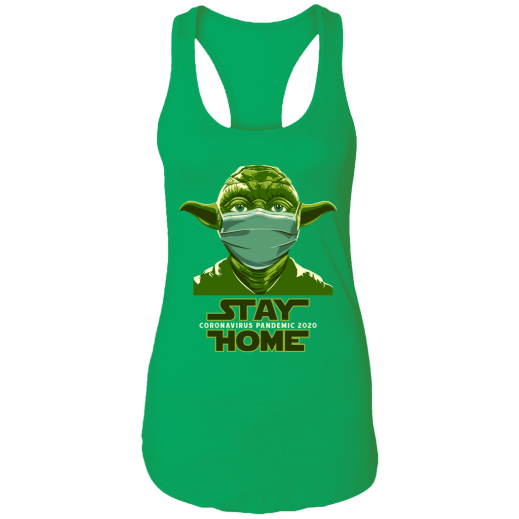 STAY HOME YODA Ladies Racerback Tank