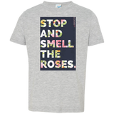 unBASIC Stop and Smell the Roses Toddler Jersey T-Shirt