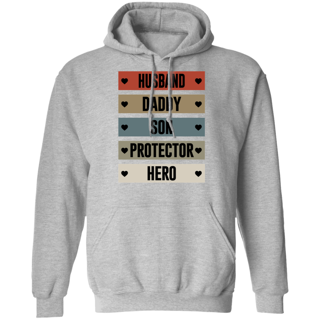 Husband Daddy Son Protector Hero Pullover Hoodie