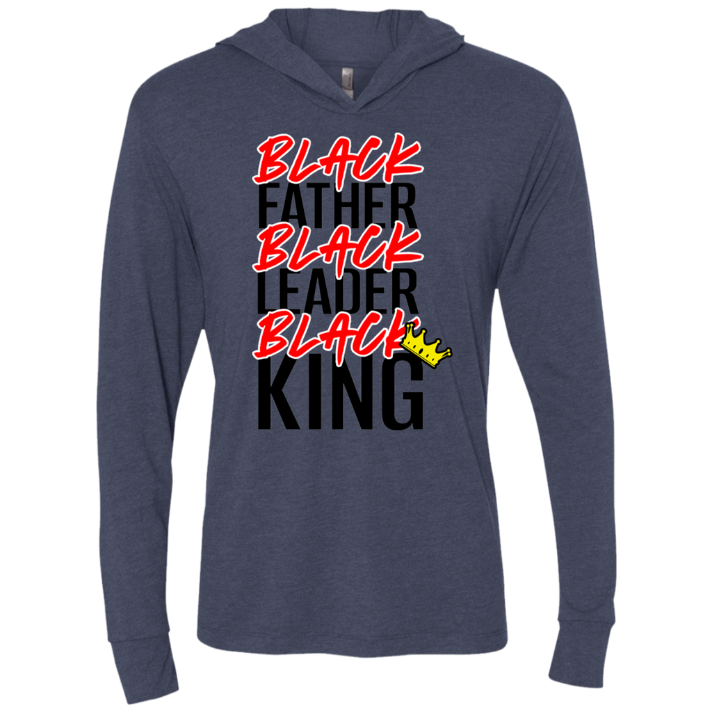 Black Father Black Leader Black King - 3 Triblend LS Hooded T-Shirt