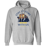 STAY AT HOME OR DANCE WITH US Pullover Hoodie